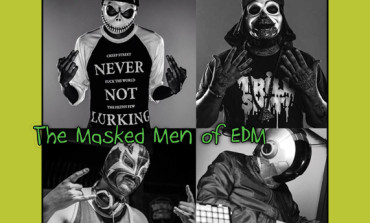 In Spooky Halloween Fashion we bring you The Masked Men Of EDM