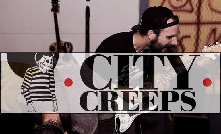 City Creeps - Creepin' it Real