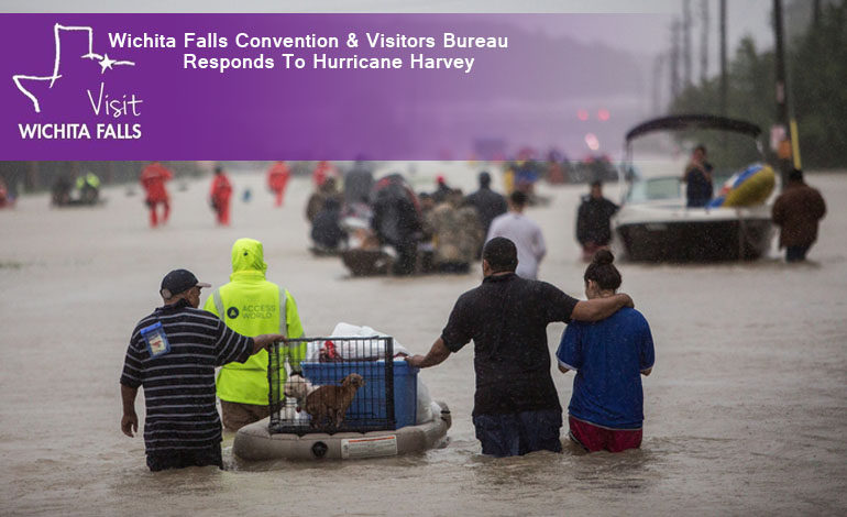 Wichita Falls Convention and Visitors Bureau Responds To Hurricane Harvey